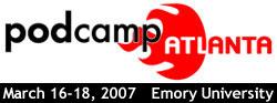 PodCamp Atlanta, 2007